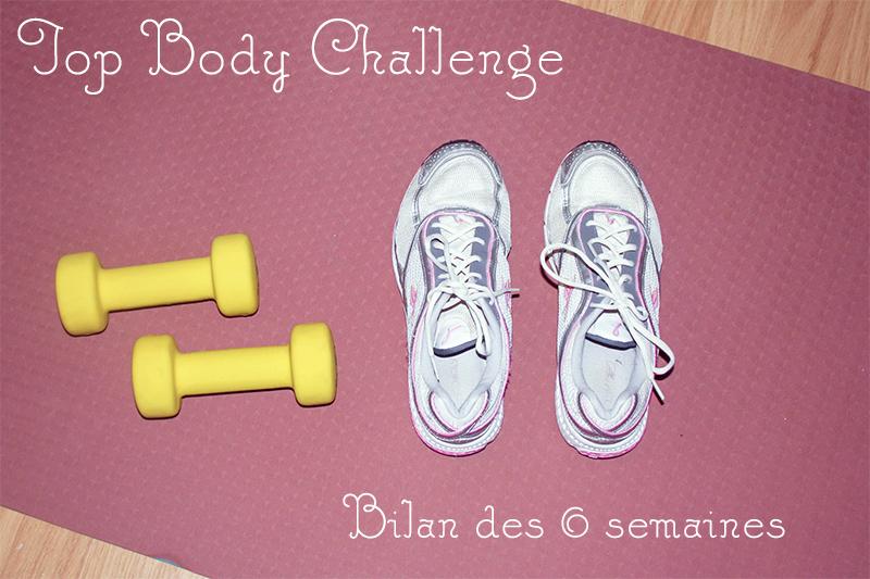 Mon avis sur le Top Body Challenge : bilan des 6 premières semaines