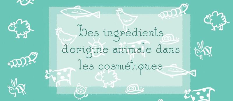 Les ingrédients d'origine animale dans les cosmétiques